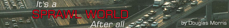 It's a Sprawl World	After All - Banner